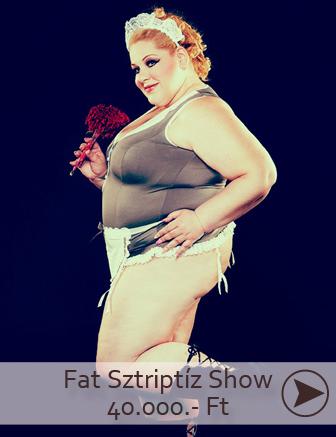 fat sztriptíz show budapest, duci sztriptíz show