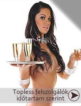 Topless felszolgálólányok rendelése